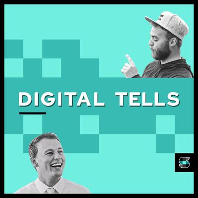 Digital Tells Podcast